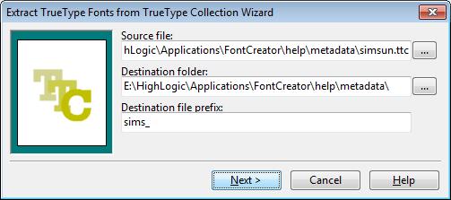 Editing Fonts \u003e Tools \u003e TrueType Collection